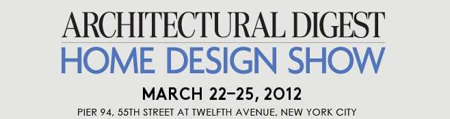 Architectural Digest Home Design Show 2012